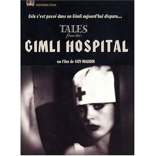 Tales of the Gimli Hospital